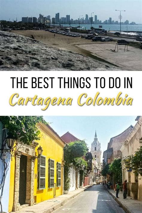 The Ultimate Guide of Things to Do in Cartagena Colombia
