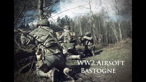 WW2 Airsoft - Bastogne - YouTube