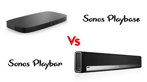 Sonos Playbase vs Playbar: A Complete Comparison Guide For