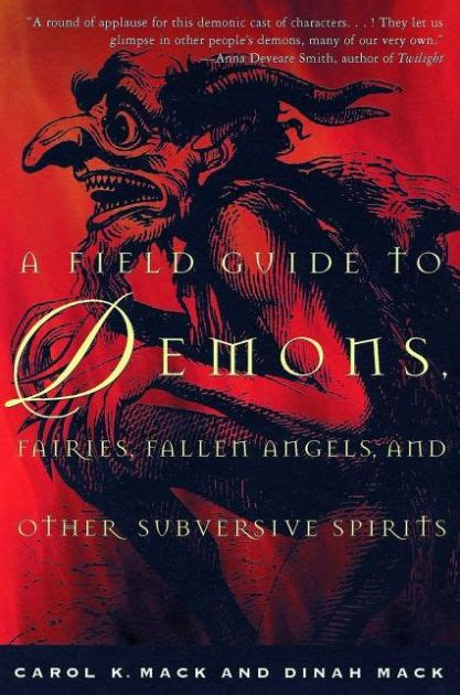 A Field Guide to Demons, Fairies, Fallen Angels and Other