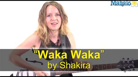 """How to Play """"Waka Waka (This Time for Africa)"""" by Shakira"""