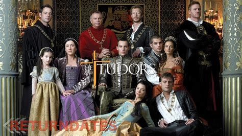 The Tudors return date 2019 - premier & release dates of