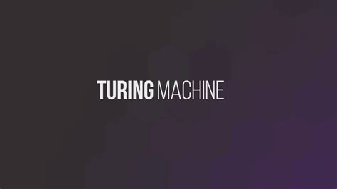 Turing Machine - YouTube