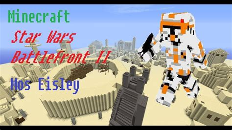 Let`s Play Minecraft Star Wars Battlefront II Mos Eisley