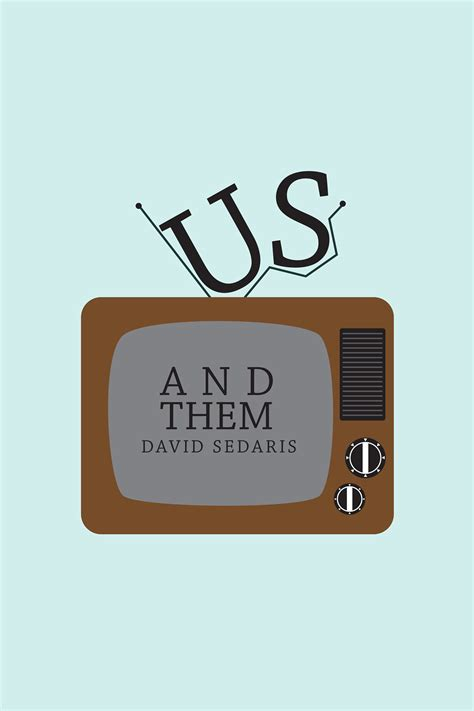 """""""Us and Them"""" by David Sedaris Book Cover on Behance"""