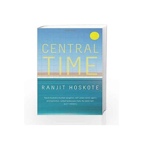 Central Time by Ranjit Hoskote-Buy Online Central Time