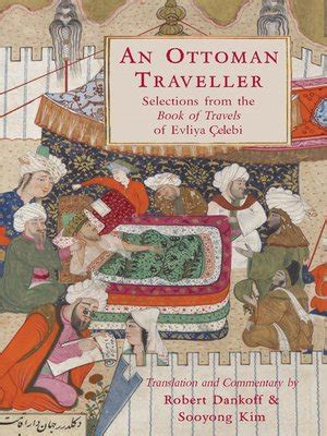 An Ottoman Traveller by Robert Dankoff · OverDrive: eBooks