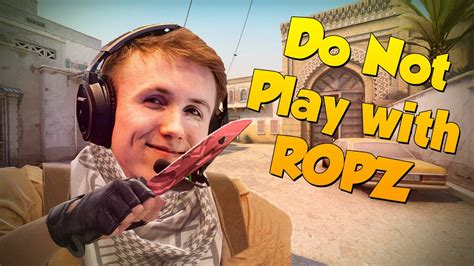 Do not play with Ropz - YouTube